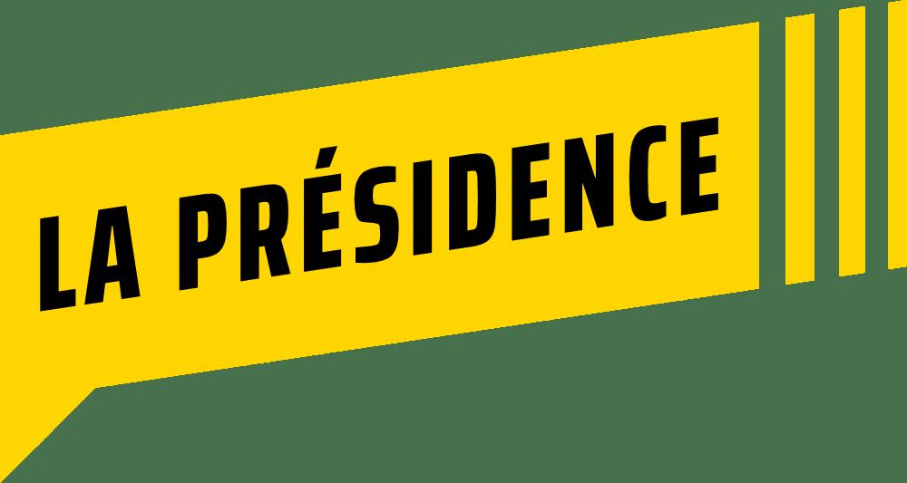la presidence